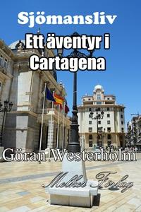 Sjömansliv 2 - Ett äventyr i Cartagena (e-bok)