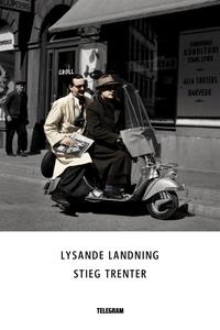 Lysande landning (e-bok) av Stieg Trenter