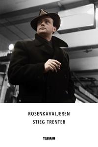Rosenkavaljeren (e-bok) av Stieg Trenter