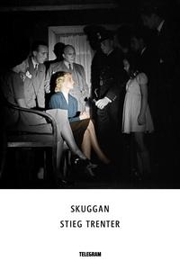 Skuggan (e-bok) av Stieg Trenter