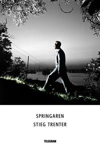 Springaren (e-bok) av Stieg Trenter