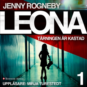 Leona. Tärningen är kastad (ljudbok) av Jenny R