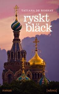 Ryskt bläck (e-bok) av Tatiana de Rosnay