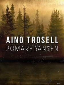 Domaredansen (e-bok) av Aino Trosell