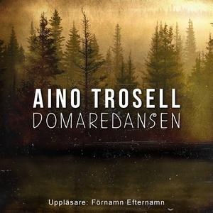 Domaredansen (ljudbok) av Aino Trosell