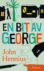 En bit av George (e-bok) av John Hennius