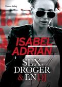 Sex, droger & en DJ