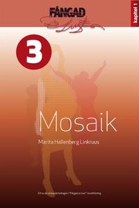 Mosaik (e-bok) av Marita Hallenberg Linkruus