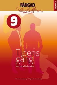 Tidens gång (e-bok) av Veronica Ehrlin Vilar