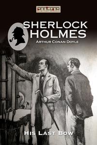 His Last Bow (e-bok) av Arthur Conan Doyle
