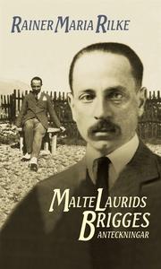 Malte Laurids Brigges anteckningar (e-bok) av R