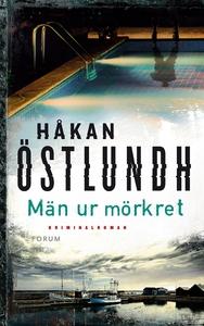 Män ur mörkret (e-bok) av Håkan Östlundh