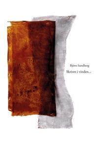 Skrivet i vinden... (e-bok) av Björn Sundberg