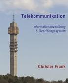 Telekommunikation: Informationsöverföring & Överföringssystem