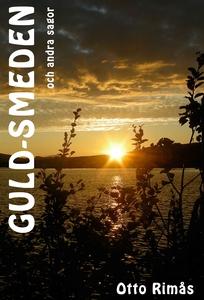 Guld-smeden och andra sagor (e-bok) av Otto Rim