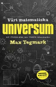 Vårt matematiska universum (e-bok) av Max Tegma