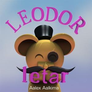 Leodor letar (e-bok) av Aalex Aalkima