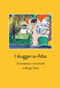 I skuggan av Atlas (e-bok) av Bengt Olsen