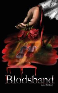 Blodsband (e-bok) av Lena Karlsson