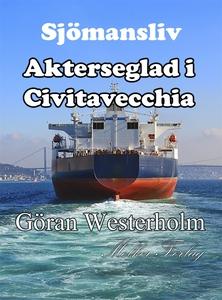 Sjömansliv 3 - Akterseglad i Civitavecchia (e-b