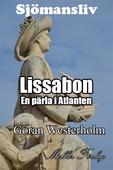 Sjömansliv 4 - Lissabon En pärla i Atlanten