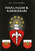 Folkungar & Korsriddare