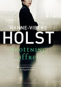 Drottningoffret (e-bok) av Hanne-Vibeke Holst