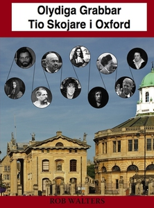 Olydiga Grabbar: Tio Skojare i Oxford (e-bok) a
