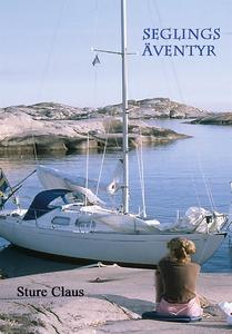 Seglingsäventyr (e-bok) av Sture Claus