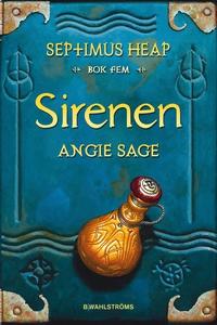 Septimus Heap 5 - Sirenen (e-bok) av Angie Sage
