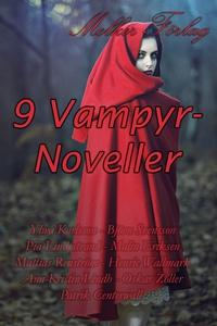 9 Vampyrnoveller (e-bok) av Patrik Centerwall,