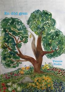 En död gren (e-bok) av Yvonne Flodin
