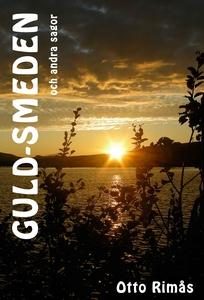 Guld-smeden och andra sagor (ljudbok) av Otto R