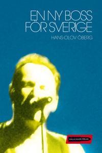 En ny boss för Sverige (e-bok) av Hans-Olov Öbe