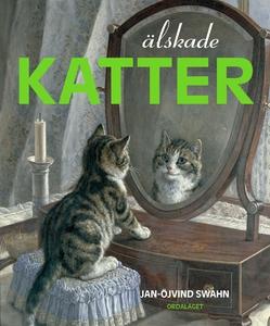Älskade katter (e-bok) av Jan-Öjvind Swahn