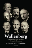 Wallenberg - The Family That Shaped Sweden's Economy
