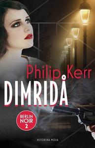 Dimridå (e-bok) av Philip Kerr