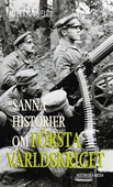 Sanna historier om första världskriget