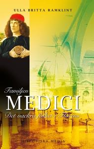 Familjen Medici: Det vackra folket i Florens (e