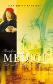 Familjen Medici: Det vackra folket i Florens