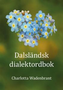 Dalsländsk dialektordbok (e-bok) av Charlotta W