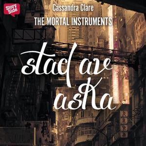 Stad av aska (ljudbok) av Cassandra Clare