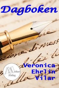 Dagboken (e-bok) av Veronica Ehrlin Vilar