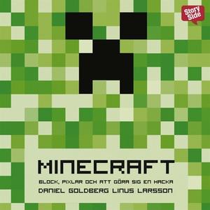 Minecraft : block, pixlar och att göra sig en h