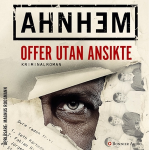 Offer utan ansikte (ljudbok) av Stefan Ahnhem