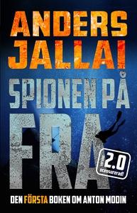 Spionen på FRA 2.0 (e-bok) av Anders Jallai