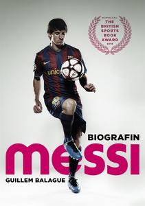 Messi: Biografin (e-bok) av Guillem Balague