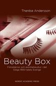 Beauty Box: Filmstjärnor och skönhetskultur i det tidiga 1900-talets Sverige