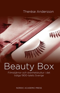 Beauty Box: Filmstjärnor och skönhetskultur i d