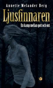 Ljusfinnaren (e-bok) av Annette Melander Berg